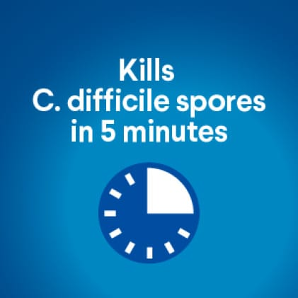 Kills C. difficile spores in 5 minutes on hard, nonporous surfaces when used as directed.