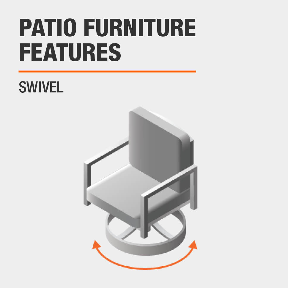 Patio Furniture Features  Swivel