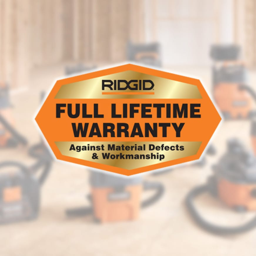Backed by RIDGID's industry leading lifetime warranty, buy with confidence knowing our vacs are built to last.