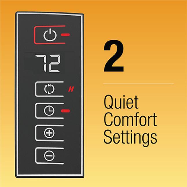 2 Quiet Comfort Settings
