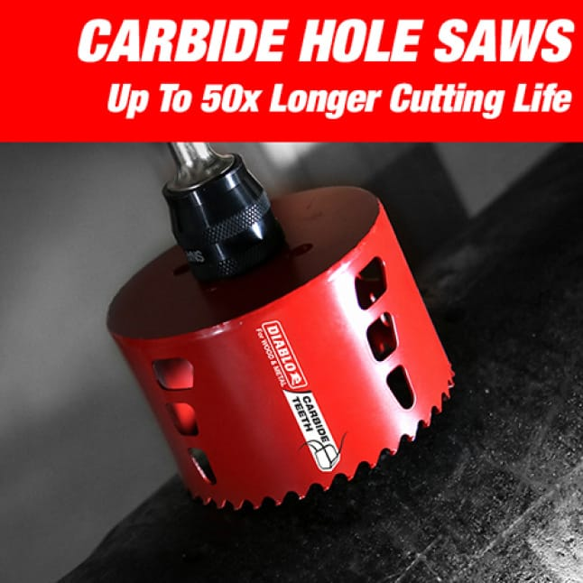 This is an image of a Diablo carbide hole saw, up to 50x longer cutting life.