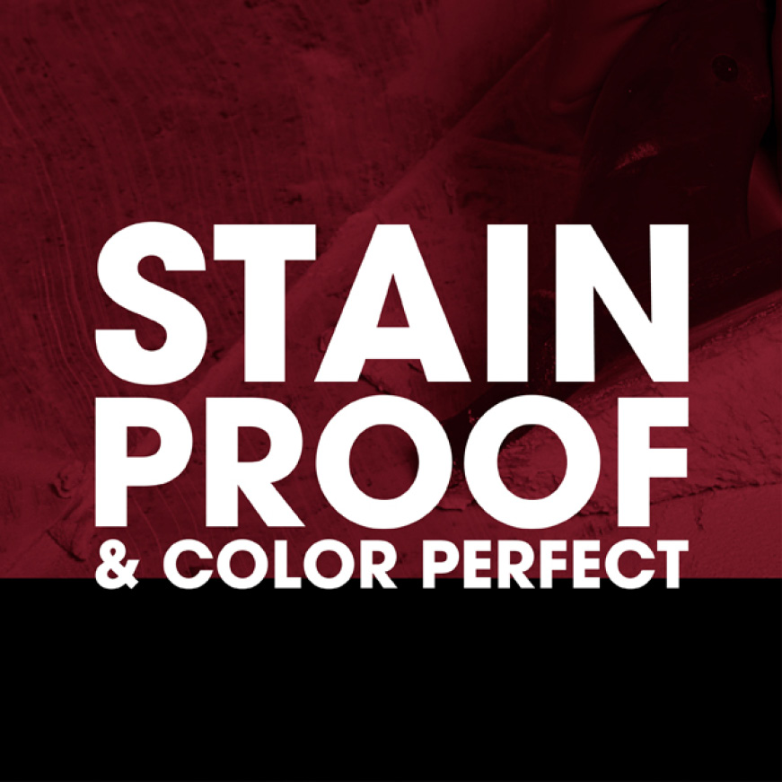 Stain proof and color perfect
