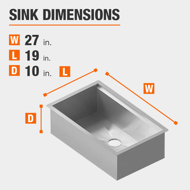 Sink Dimensions Width=27 inches Length=19 inches Depth=10 inches