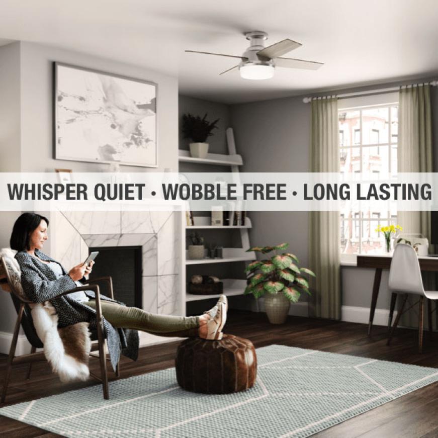 Whisper Quiet. Wobble Free. Long Lasting.