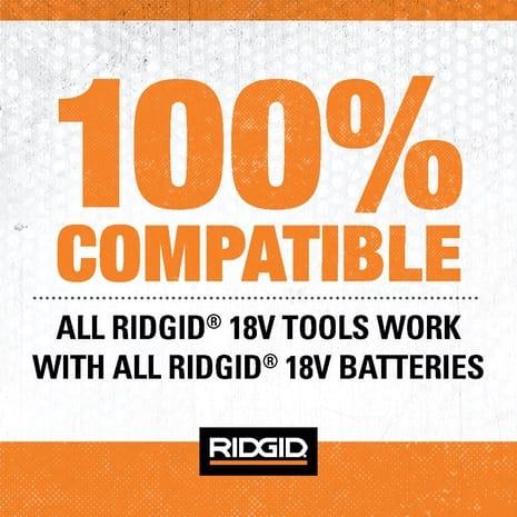 100% 18V Compatibility RIDGID