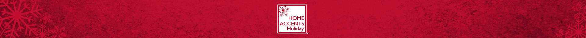 Home Accents Holiday Brand Banner
