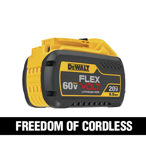 Delivers the power of corded when used with 60 VOLT MAX or 120 VOLT MAX tools