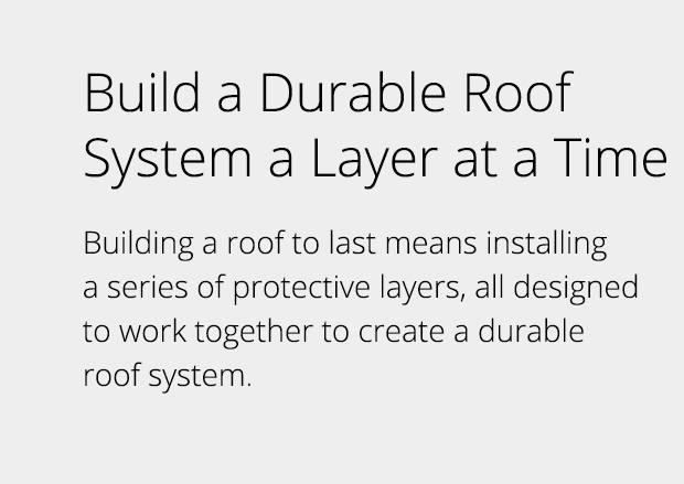 Build a Durable Roof System a Layer at a Time