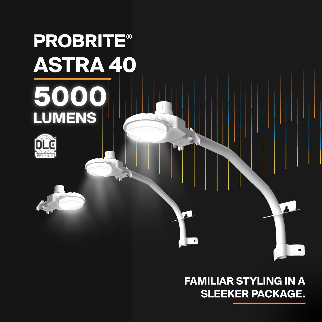 Probrite LED Area Light Astra40 Sleek and Familiar Design