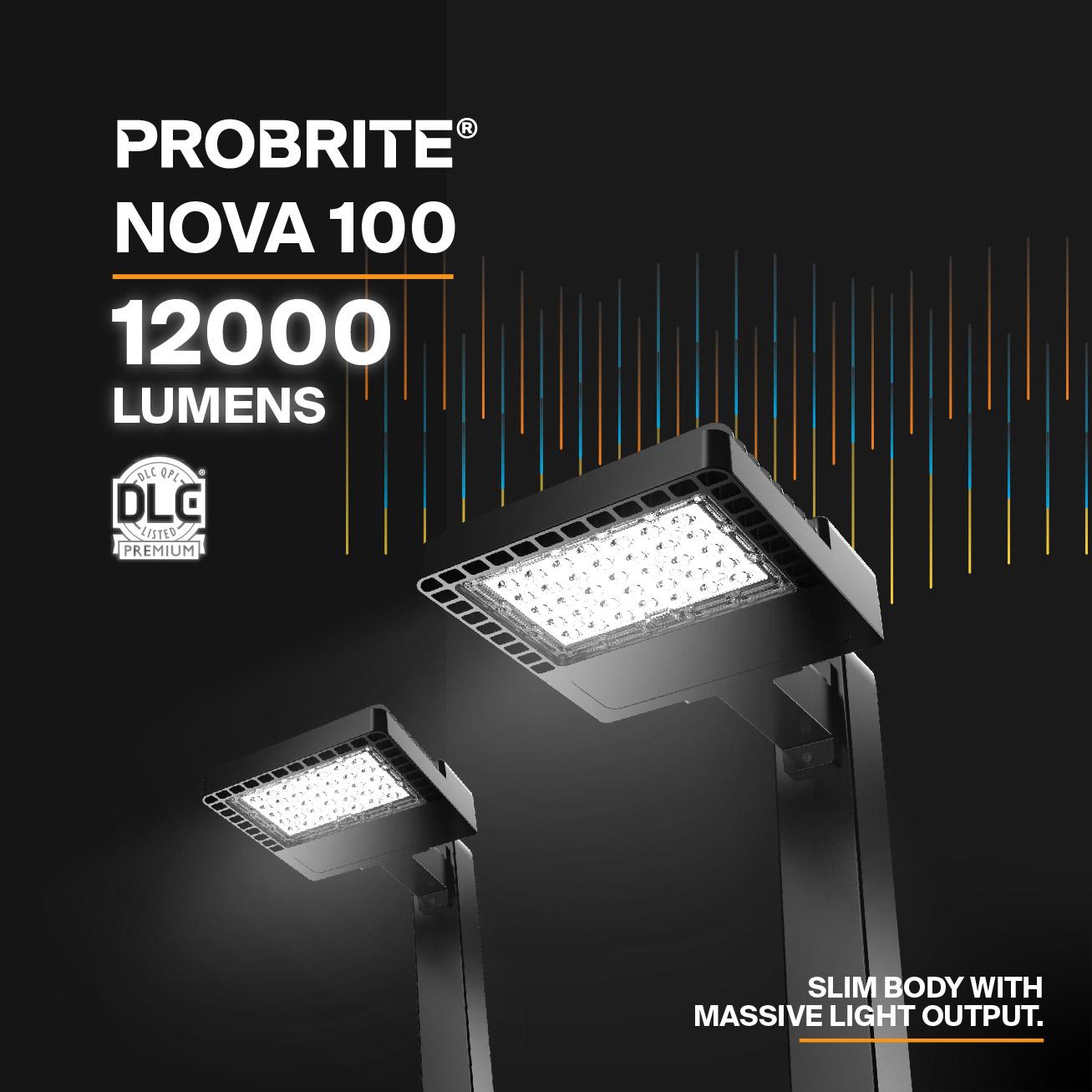 Probrite NOVA100 LED Area Light Commercial Grade