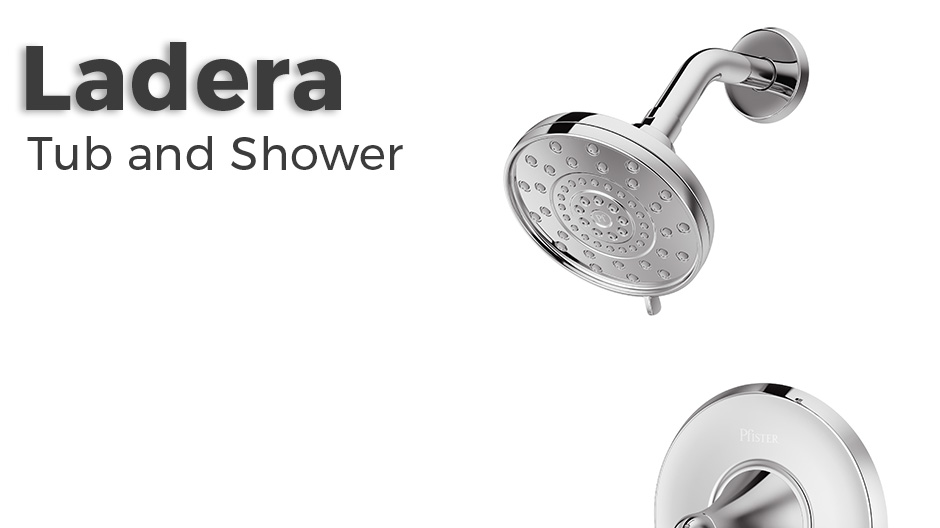 Pfister Ladera tub and shower faucet