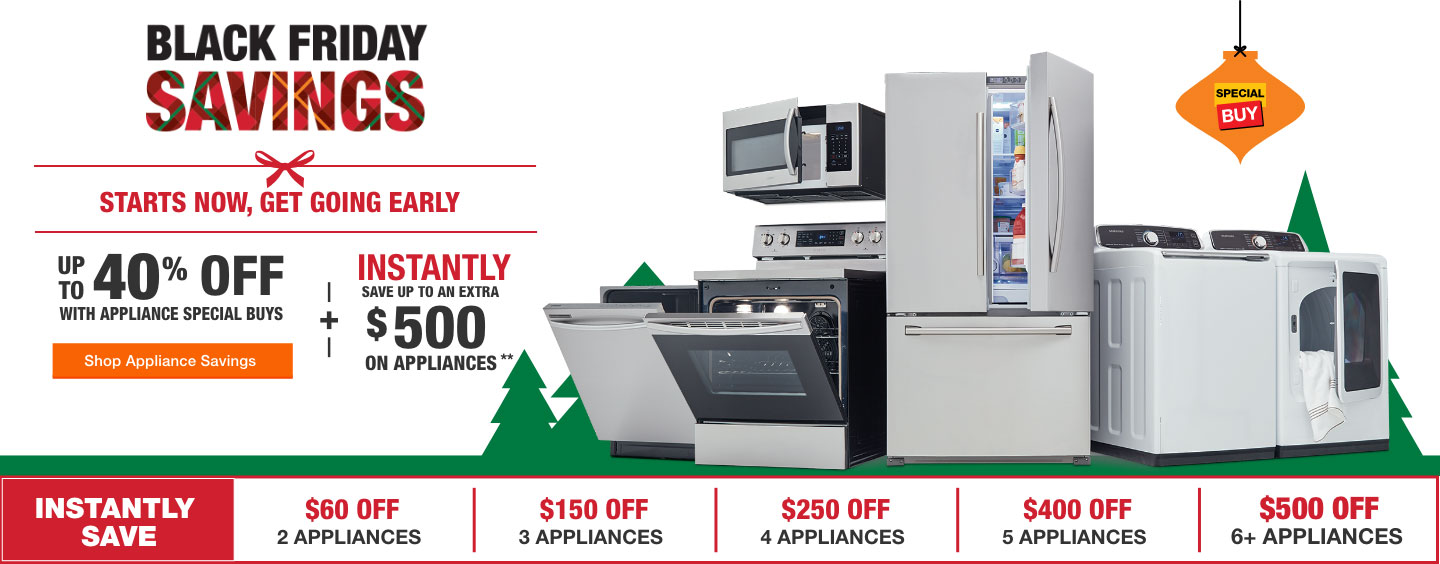 Black Friday Savings. Up To 40% Off With Appliance Special Buys + Instantly  Save