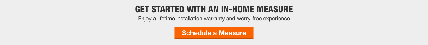 GET STARTED WITH AN IN-HOME MEASURE