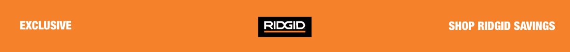SHOP RIDGID SAVINGS