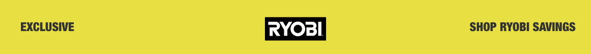 SHOP RYOBI SAVINGS