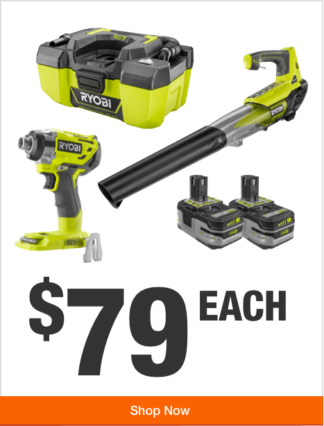 Your Choice of ONE+ Power Tool -  $79 Each