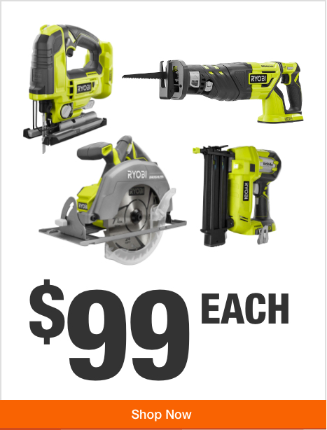 Your Choice of ONE+ Power Tool -  $99 Each