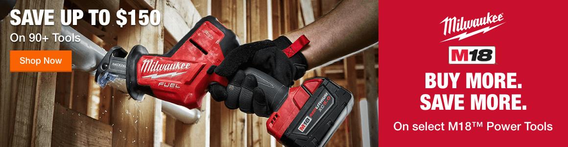 Milwaukee - Save up to $150 on 90+ tools
