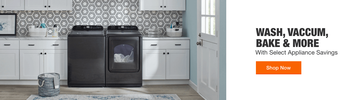WASH, VACUUM, BAKE & MORE With Select Appliance Savings Shop Now