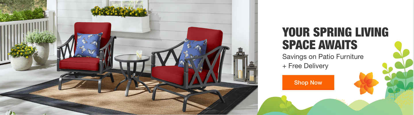 YOUR SPRING LIVING SPACE AWAITS Savings on Patio Furniture + Free Delivery Shop Now
