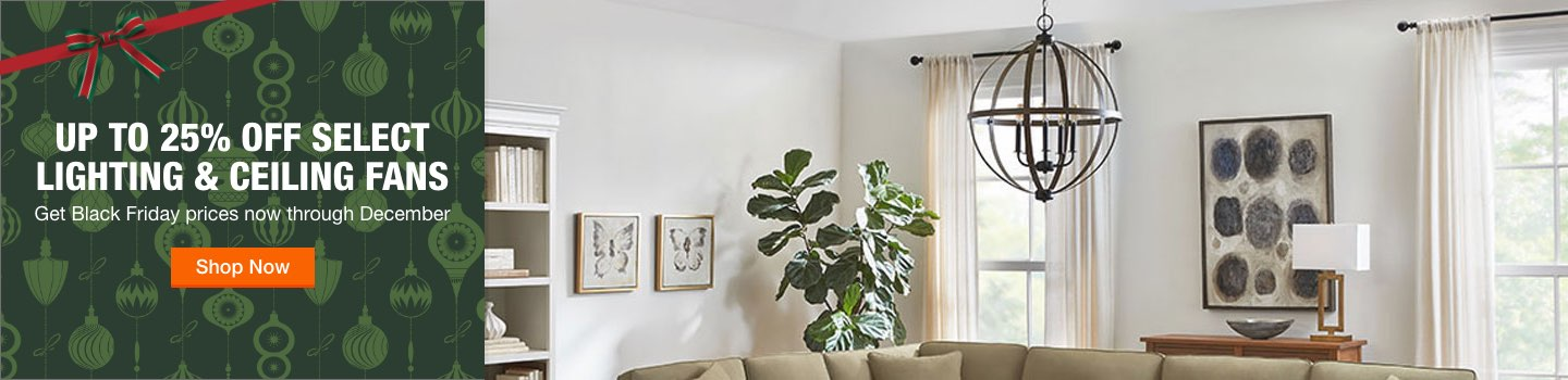Up to 25% off select lighting and ceiling fans