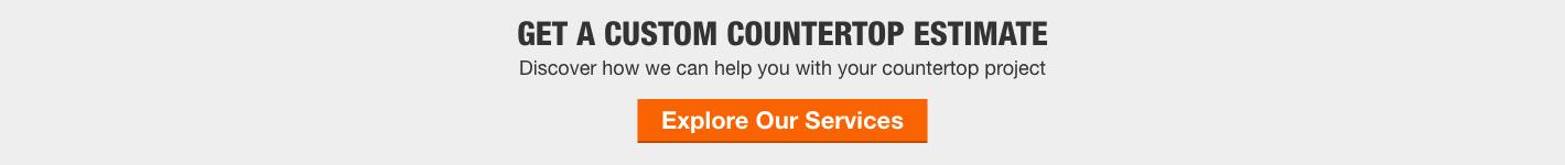 Get a Custom Countertop Estimate