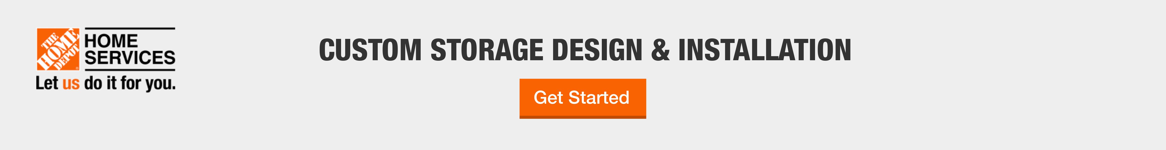 Custom Storage Design & Installation - Get Started