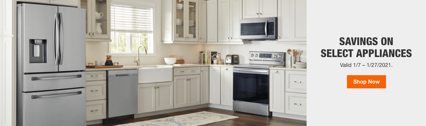 Savings on Select Appliances. Valid 1/7 – 1/27/2021. Shop Now.