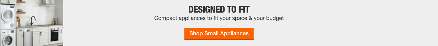 Designed to fit. Compact appliances to fit your  space & your budget. Shop Small Appliances.