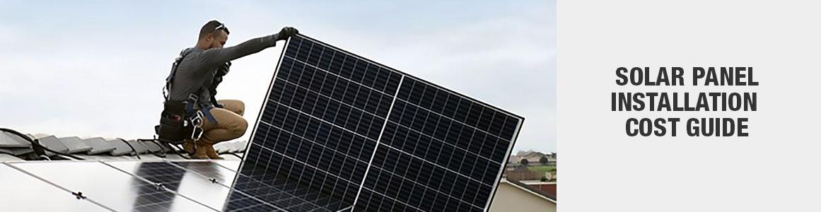Solar Panel Installation Cost Guide