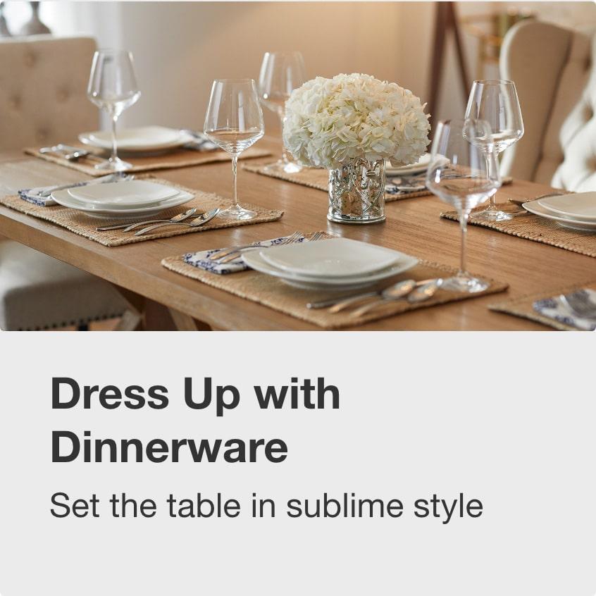 Dress Up with Dinnerware