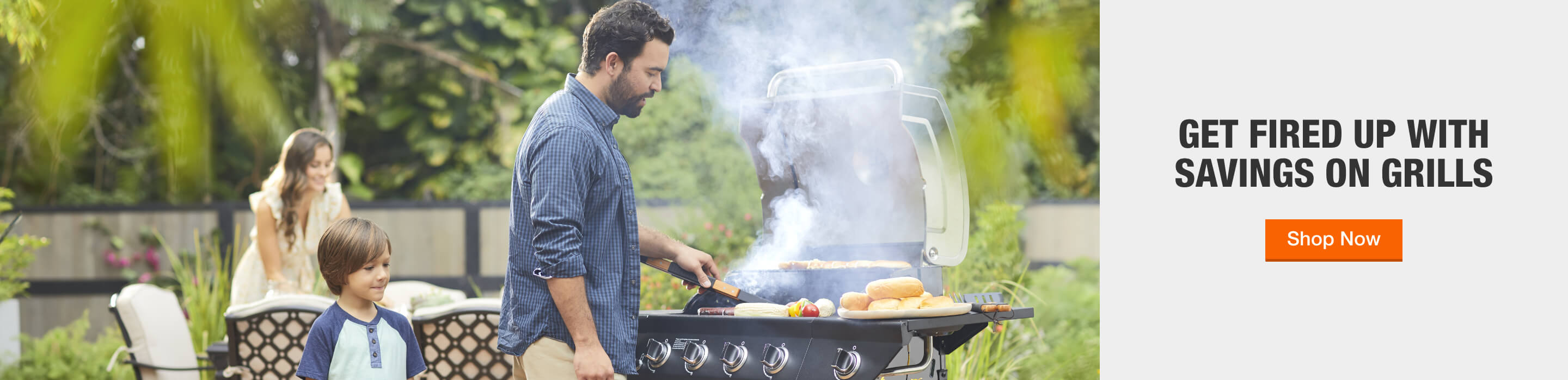 GET FIRED UP WITH SAVINGS ON GRILLS