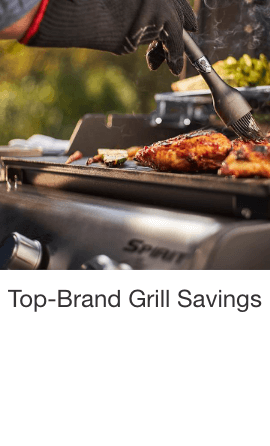 Top-Brand Grill Savings