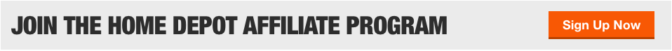 Join the Home Depot Affiliate Program banner