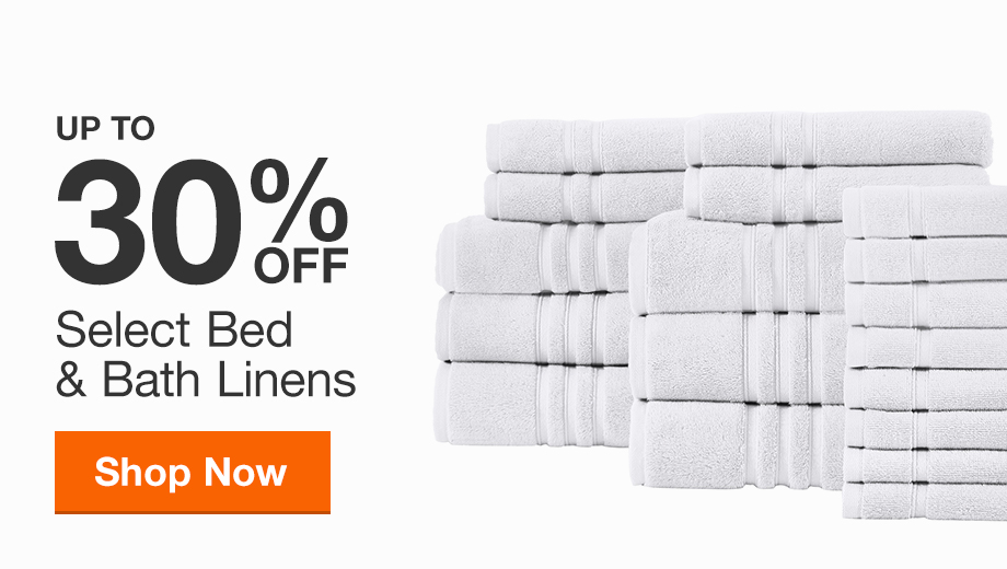 Up to 30% off Select Bed and Bath Linens