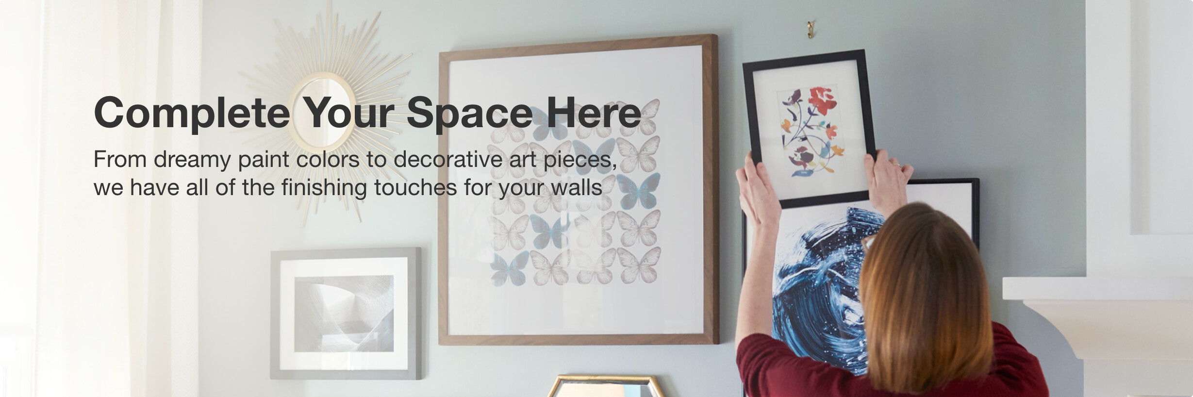 Complete Your Space Here