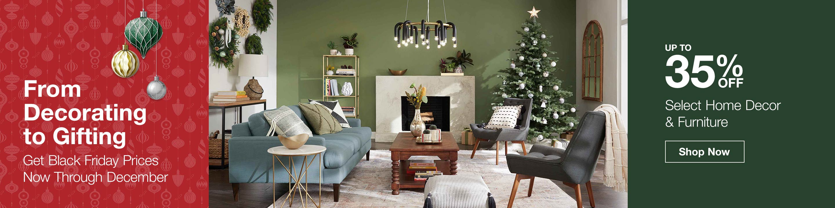 Get Black Friday Prices Now - Up to 35% Off Select Home Decor & Furniture