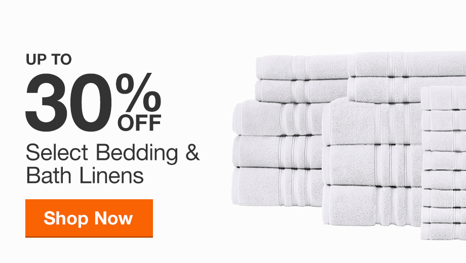 Up to 30% off Select Bedding and Bath Linens