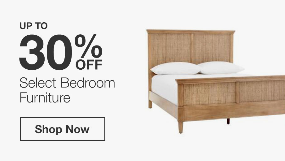 Up to 30% Off Select Bedroom Furniture