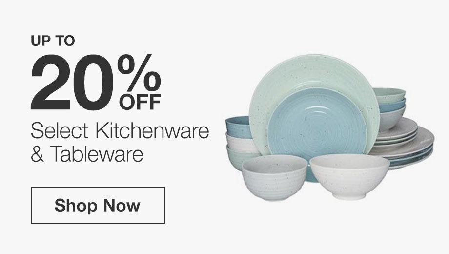 Up to 20% Off Select Kitchenware & Tableware