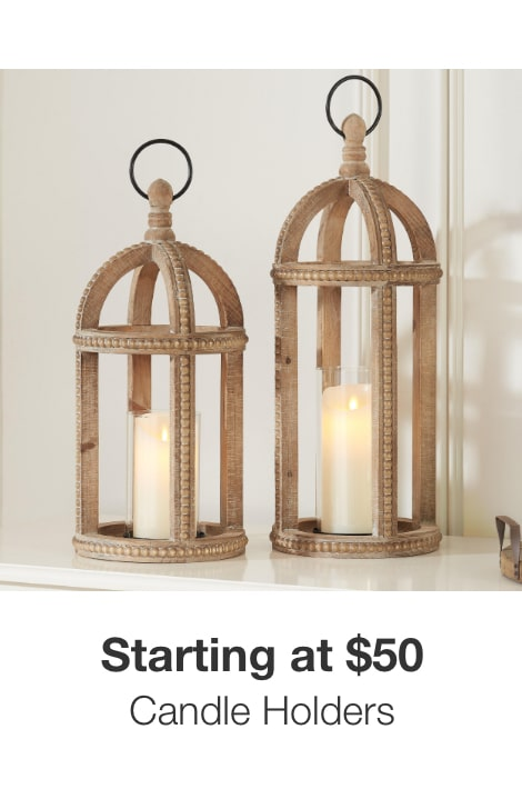 Candle Holders Starting at $50