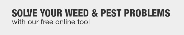 Solve your weed and pest problems with our free online tool