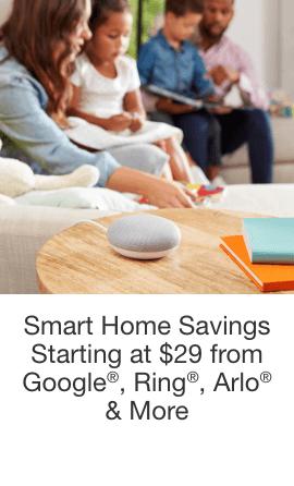 Smart Home Savings Starting at $29 from Google®, Ring®, Arlo® & More