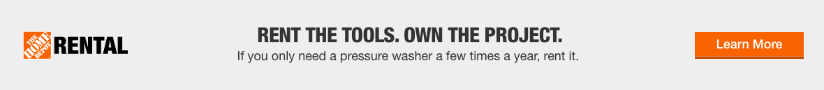RENT THE TOOLS. COMPLETE THE PROJECT. If you only need a pressure washer a few times a year, rent it.