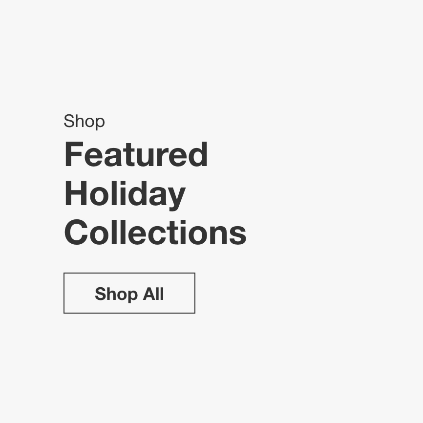 Shop Featured Holiday Collections