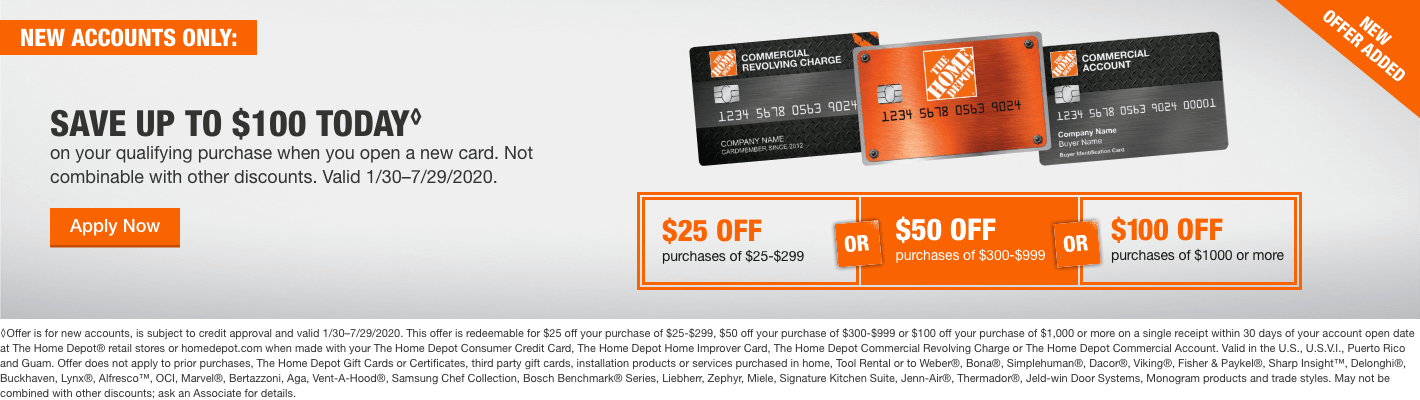 SAVE UP TO $100 TODAY* on your qualifying purchase when you open a new card. Not combinable with other discounts. Valid 1/30–7/29/2020.