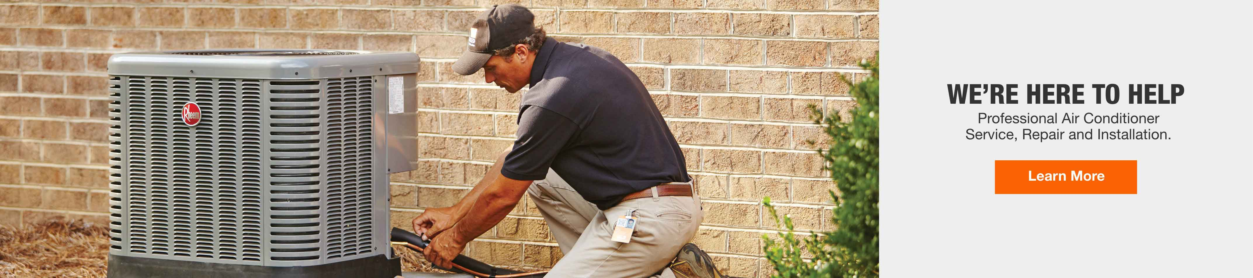 We're Here to Help. Professional Air Conditioner Service, Repair and Installation. Learn More.