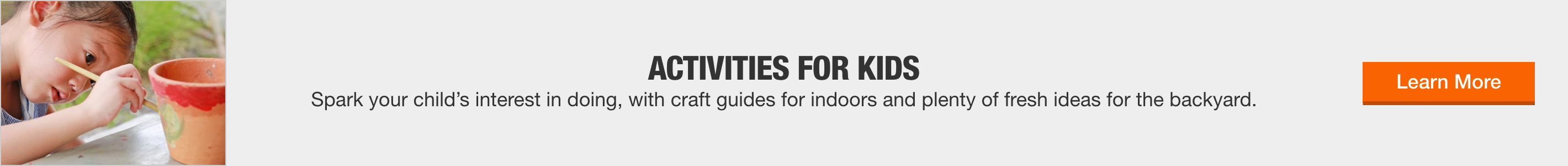activities for kids - Spark your child's interest in doing, with craft guides for indoors and plenty of fresh ideas for the backyard. - learn more