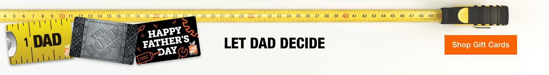 let dad decide