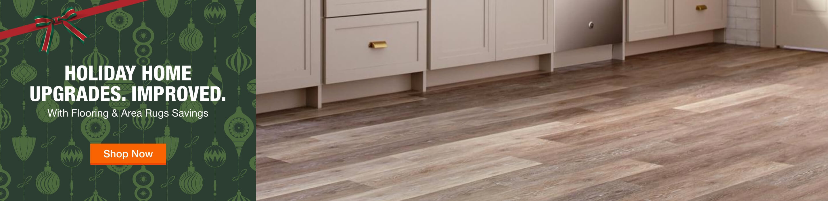 Holiday Home Upgrades. Improved. With Flooring & Area Rugs Savings. Shop Now